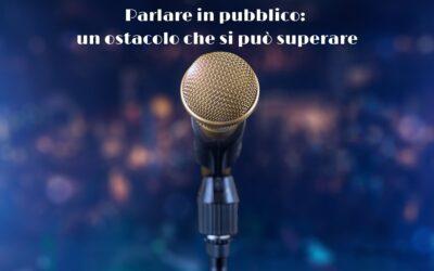Parlare in pubblico: un ostacolo che si può superare